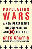 Image of Population Wars: A New Perspective on Competition and Coexistence