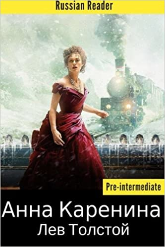 Russian Reader Anna Karenina By Leo Tolstoy Adapted Graded Book In