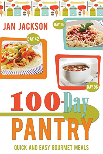 100-day Pantry: 100 Quick and Easy Gourmet Meals (Best Turkey In A Bag Recipe)