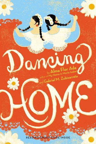 Dancing Home by [Ada, Alma Flor, Zubizarreta, Gabriel M.]