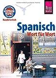 Reise Know-How Sprachführer Spanisch - Wort für Wort: Kauderwelsch-Band 16