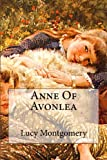 img - for Anne Of Avonlea book / textbook / text book