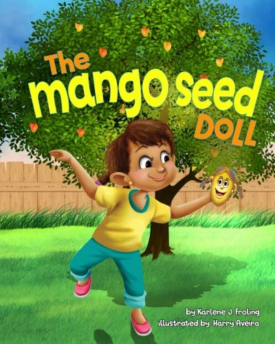 The Mango Seed Doll (KayLynne & Salon Positive Thinking) (Dolls Manga)