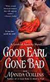 Good Earl Gone Bad (The Lords of Anarchy)