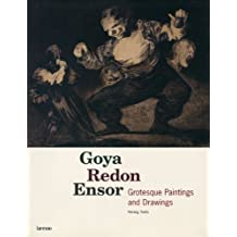 Goya Redon Ensor