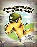 Commander Swift of Troop Ninety-Nine, Diane Petro Losiewicz, 1441547460