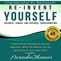 Re-Invent Yourself: Business, Career and Personal Transformation: 7 Transforming Principles to Increase Happiness, Work-Life Balance and Self-Worth of Your Inner Child: Reinventing Yourself, Book 1 Audiobook by Paradee Thomas Narrated by Amy Barron Smolinski