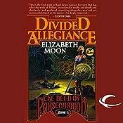 Divided Allegiance: The Deed of Paksenarrion, Book 2   Elizabeth Moon