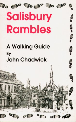 Salisbury Rambles: A Walking Guide To Salisbury.England