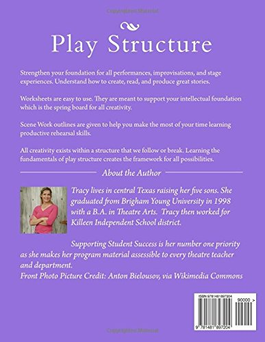Play Structure: Student Work Book (Theatre Arts 1): Tracy Lybbert ...