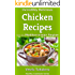 Incredibly Delicious Chicken Recipes from the Mediterranean Region (Mediterranean Diet, Mediterranean Cookbook, Mediterranean Weight Loss)