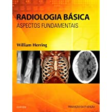 Radiologia básica: Aspectos Fundamentais