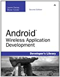 Android Wireless Application Development, Shane Conder and Lauren Darcey, 0321743016