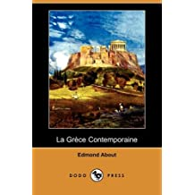 La Grece Contemporaine (Dodo Press)