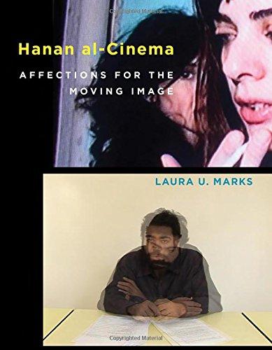 Read Online Hanan al-Cinema: Affections for the Moving Image (Leonardo Book Series) pdf epub