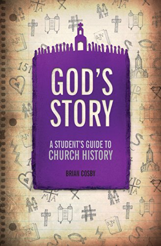God's Story: A Student Guide to Church History
