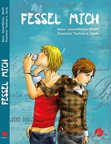 Fessel Mich Taschenbuch – 15. Dezember 2012 Tashina A Jacob Cursed Verlag 394245100X Schwule; Romane/Erzählungen