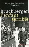 Bruckberger, l'enfant terrible par Chovelon