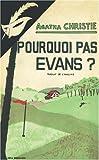 Image de Pourquoi pas Evans ? (French Edition)