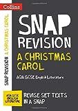 Christmas Carol: AQA GCSE English Literature Text Guide (Collins Snap Revision)
