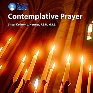 Contemplative Prayer Lecture