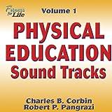 Physical Education Sound Tracks, Charles Corbin and Robert Pangrazi, 0736044493