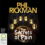 The Secrets of Pain: Merrily Watkins Mysteries, Book 11 | Phil Rickman
