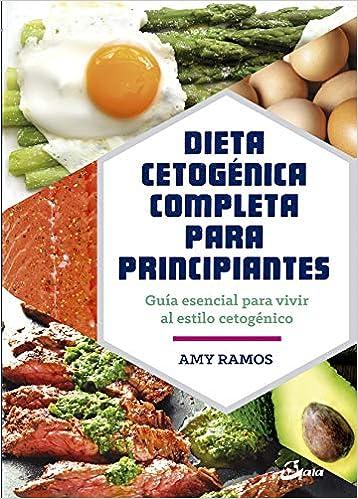 Dieta cetogénica completa para principiantes: guía esencial ...