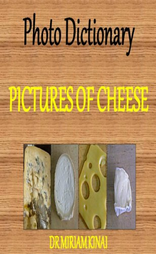 Photo Dictionary: Pictures of Cheese (Picture Books Book 6)
