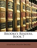 Brooks's Readers, Book, Stratton Duluth Brooks, 1146998406