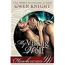 My Viking Wolf: Howls Romance (A Howls Viking Romance Book 1)