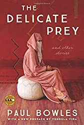 The Delicate Prey Deluxe Edition: And Other Stories (Art of the Story)