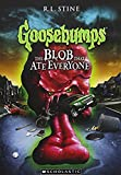Goosebumps: The Blob That Ate Everyone