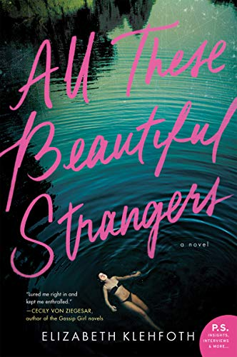 (All These Beautiful Strangers: A Novel)