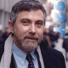 The Spitzer Lecture - Paul Krugman: Whither the Economy Speech by Paul Krugman Narrated by Tom Herman