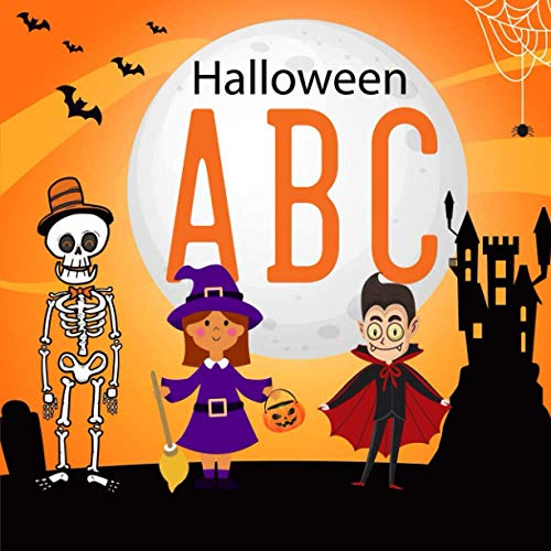 Halloween Abc Book: Alphabet coloring book for kids ages 2-6, Halloween books for toddlers, Preschool, Kindergarten & First grade