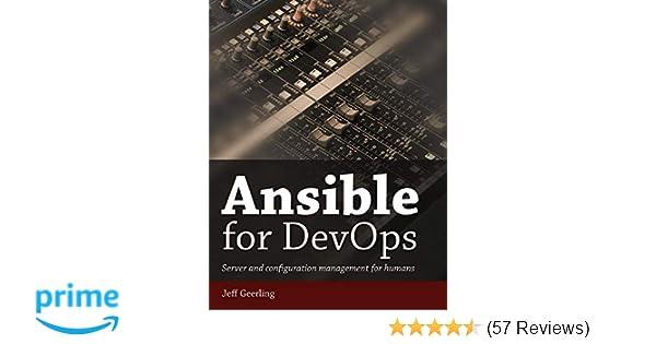 Ansible for DevOps: Server and configuration management for