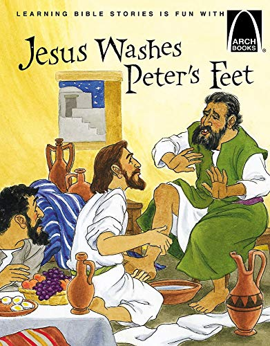 Jesus Washes Peter's Feet (Arch Books)