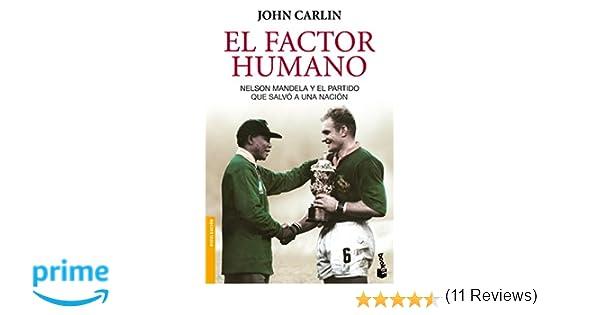 El factor humano (Divulgación): Amazon.es: John Carlin, Marisa Rodríguez: Libros