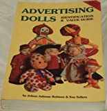 img - for Advertising Dolls: Identification and Value Guide book / textbook / text book