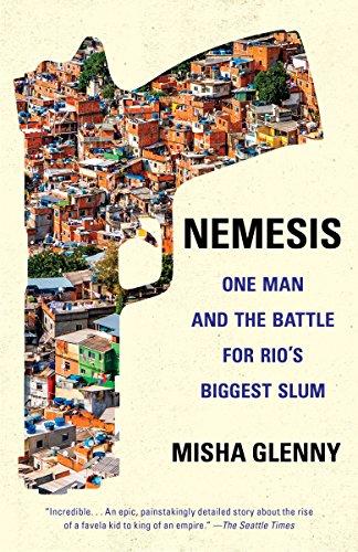 Nemesis: One Man and the Battle for Rio's Biggest Slum