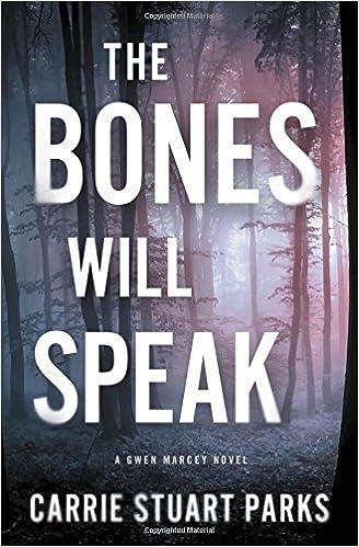 Book The Bones Will Speak (A Gwen Marcey Novel)