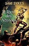 La Porte des Eons, tome 1 : Le livre des abysses  par Sykes