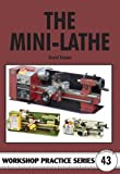 img - for The Mini-Lathe (Workshop Practice) book / textbook / text book