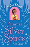 Princess at Silver Spires: School Friends (Book 4)