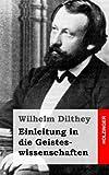 Einleitung in Die Geisteswissenschaften, Wilhelm Dilthey, 1484030966