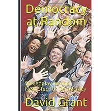 Democracy at Random