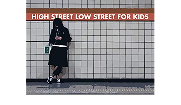 HIGH STREET LOW STREET FOR KIDS (English Edition) eBook: DAYV MATTT: Amazon.es: Tienda Kindle