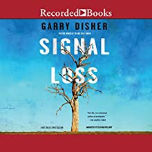 Signal Loss: Hal Challis, Book 7 Audiobook by Garry Disher Narrated by Colin McPhillamy