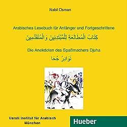 Arabisches Lesebuch für Anfänger und Fortgeschrittene